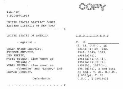Gutwein, Lebovits, Neuman, Neuman, Fekete, Grodsky indictment 2-23-11