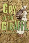 Cry of the Giraffe book cover