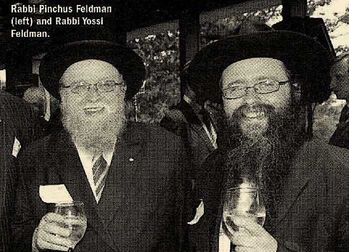 Rabbi Pinchus and Rabbi Yossi Feldman