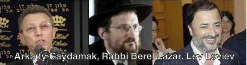Arkady Gaydamak.Rabbi Berel Lazar, Lev Leviev low res